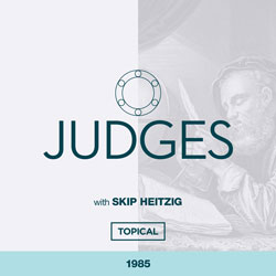 07 Judges - Topical - 1985