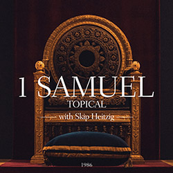 09 1 Samuel - Topical - 1986