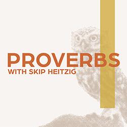 20 Proverbs - 1989 | Skip Heitzig's teaching library | SkipHeitzig com