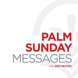 Palm Sunday Messages